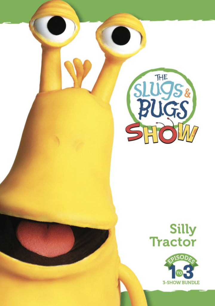 The Slugs & Bugs Show: Silly Tractor (3-Episode Bundle)