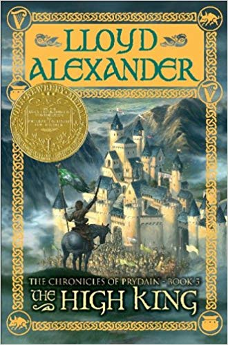 The High King (The Chronicles of Prydain: Book 5)