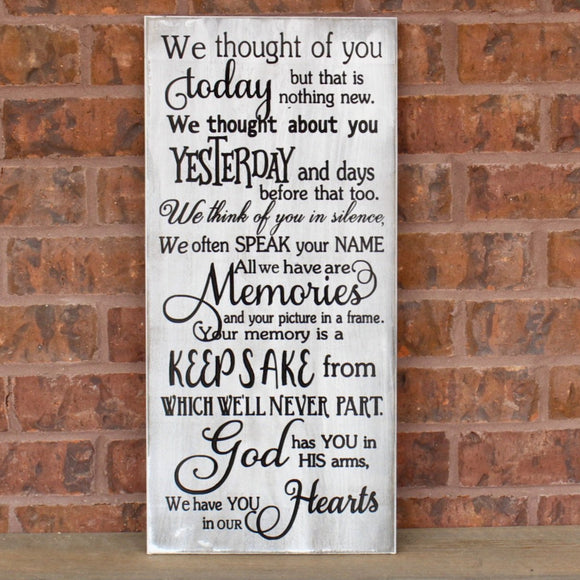 we thought of you today plaque