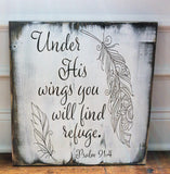 Under His Wings You Will Find Refuge Psalm 91:4 Wood Sign