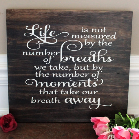 life is not measured by the number of breaths
