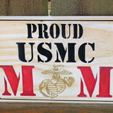 Proud USMC MoM sign