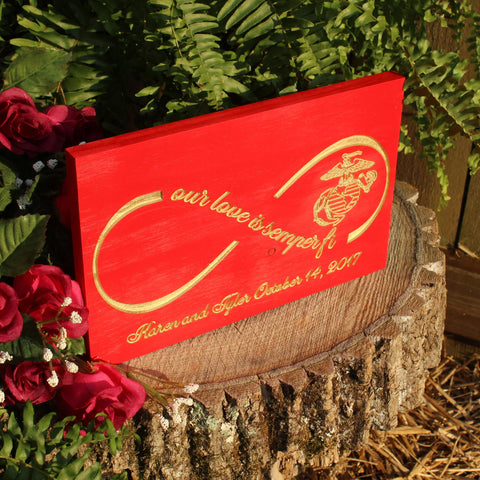 Our Love Is Semper Fi , Carved Wood Sign, Personalized Infinity Circle