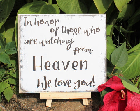 in honor of those who are from heaven wood sign wedding