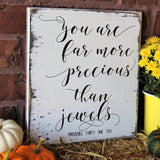 you are more precious than jewels