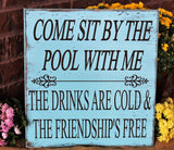 the drinks are cold & the friendship is free