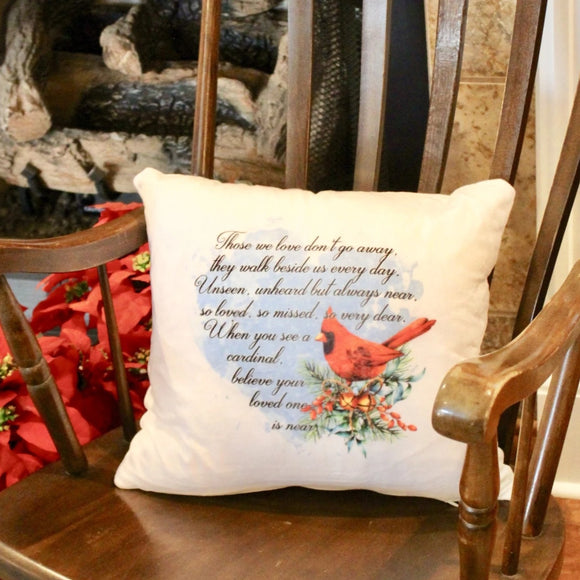 Red Christmas Cardinal  Decorative Pillow, Those We Love Don't Go Away Quote, Memorial Pillow