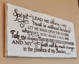 spirit lead me wood sign