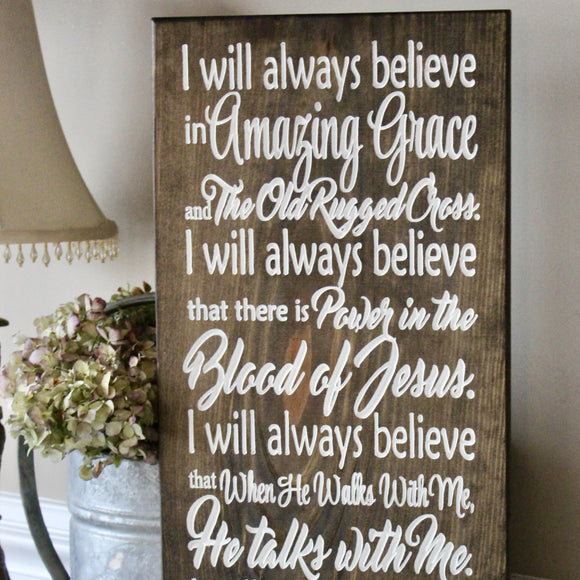 i will always believe in Amazing grace