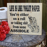 life is like toilet paper