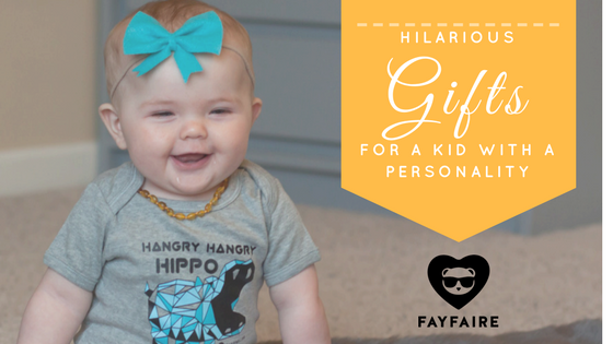 Hilarious gifts for a kid with a personality!