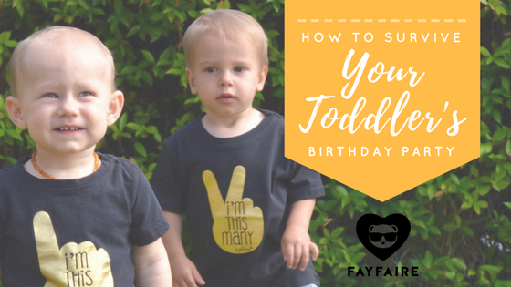 10 survival strategies for your toddler's birthday!