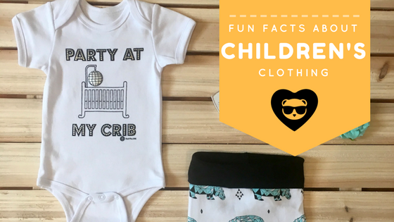 Fun Facts about Baby and Toddler Clothes!