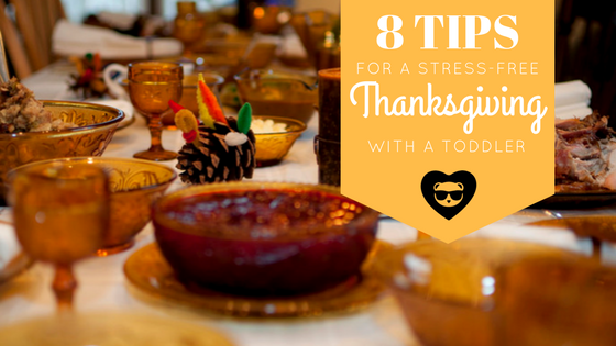 8 Ways to Make Thanksgiving Fun and Stress-free with a Toddler