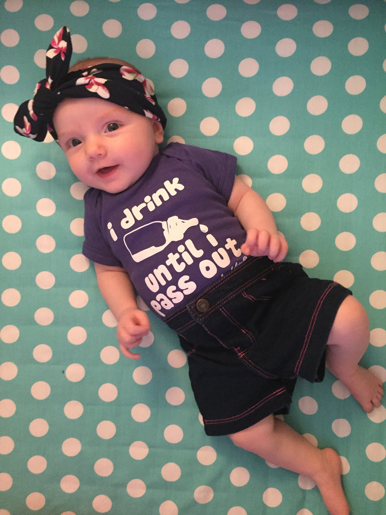"Baby Onesie - Fayebeline Brand ""I Drink Until I Pass Out"" Funny Baby Onesie"