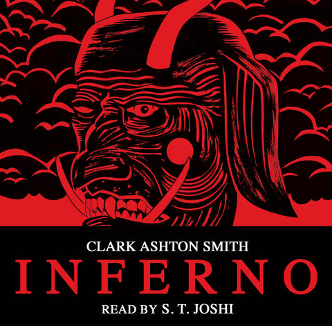Clark Ashton Smith, Inferno, read by S. T. Joshi - Trans red, Retail version