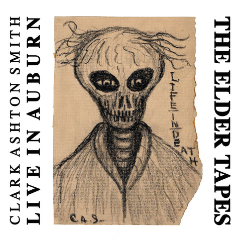 Clark Ashton Smith. Live from Auburn - The Elder Tapes