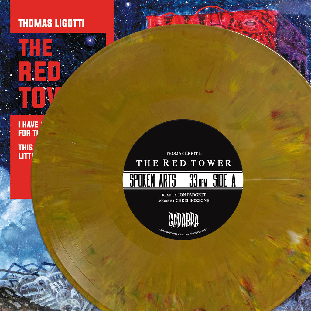 THOMAS LIGOTTI, THE RED TOWER LP - READ BY JON PADGETT, SCORE BY CHRIS BOZZONE - I HAVE A SPECIAL PLAN FOR THIS WORLD VARIANT