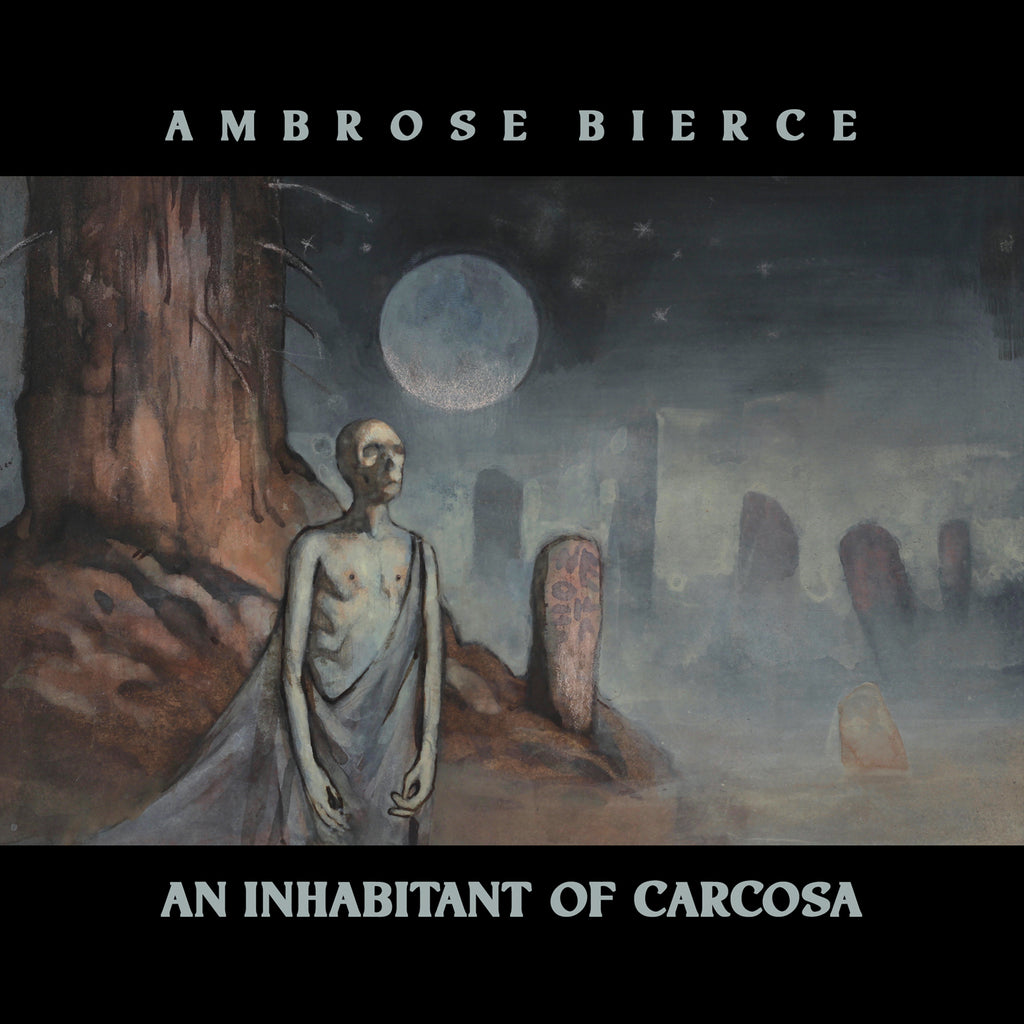 "Ambrose Bierce, An Inhabitant of Carcosa 7"" Read by Anthony D. P. Mann, score by Chris Bozzone"