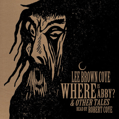 Lee Brown Coye | Where Is Abby? & Other Tales | Read by Robert Coye LP