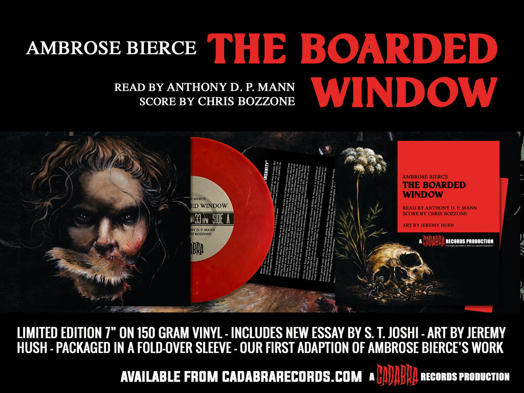 "Ambrose Bierce, The Boarded Window 7"" Read by Anthony D. P. Mann, score by Chris Bozzone - Red mix"