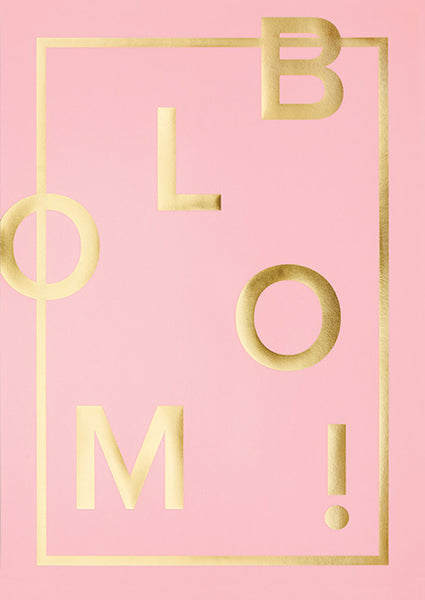 I love my type, BLOOM, A3, plakat, guld, rosa, candy pink
