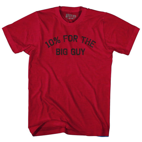 10% For The Big Guy Adult Tri-Blend T-Shirt