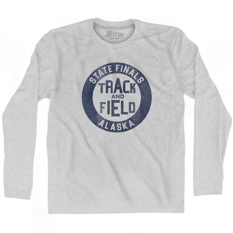 Alaska State Finals Track and Field Adult Cotton Long Sleeve T-shirt