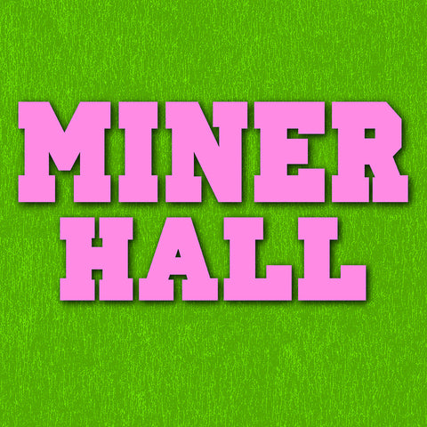 Pink & Green Women's Miner Hall Dorm Life T-Shirt