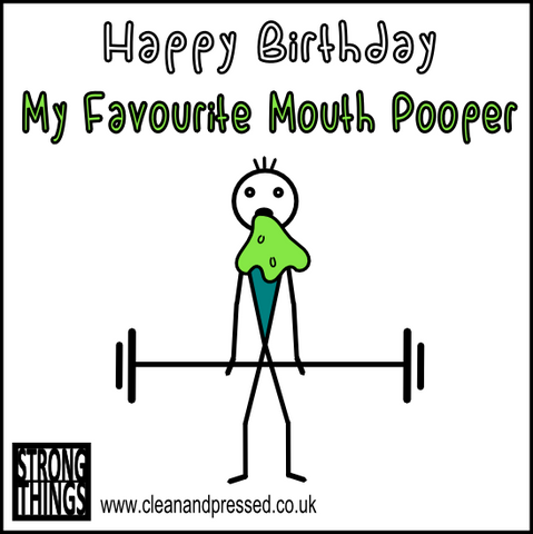 Mouth Pooper Birthday Card