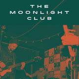 The Moonlight Club live at Perfecto Montreal