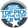 Sound & Vision - Top Pick of the Year Award