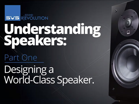 Designing a World Class Speaker