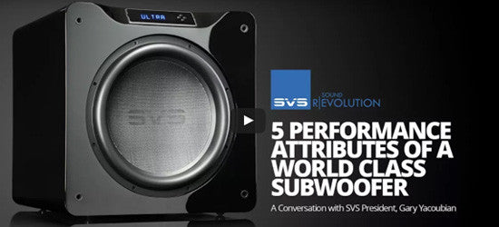 The 5 Performance  Attributes of a World-Class Subwoofer