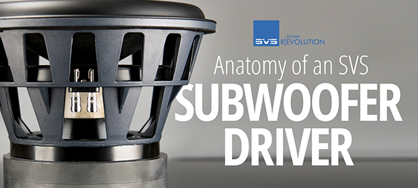 Anatomy of an SVS Subwoofer Driver
