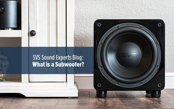 What is a Subwoofer?