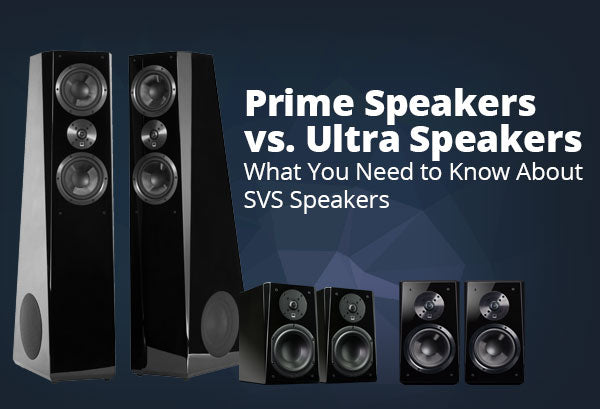 Learn About Prime vs. Ultra