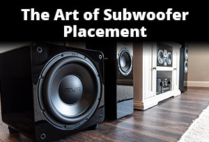 The Art of Subwoofer Placement