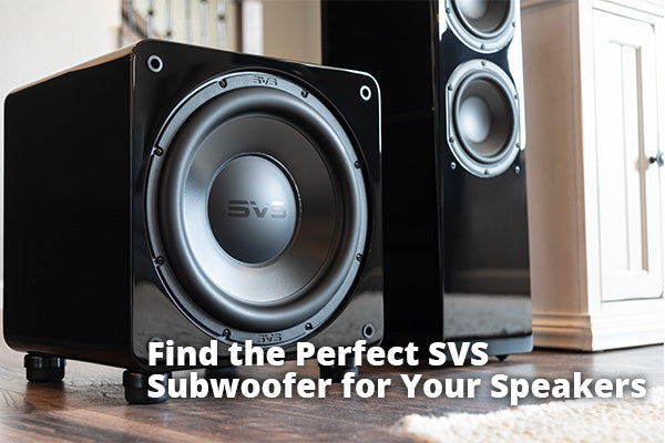 Find Your Subwoofer Match