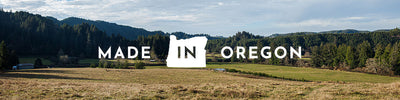 Landscape of farm property in Oregon with a text overlay announcing Made in Oregon
