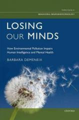 Losing Our Minds: How Environmental Pollution Impairs