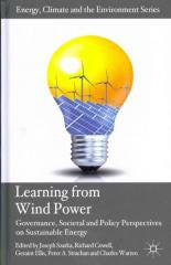 Learning from Wind Power: Governance, Societal and Policy