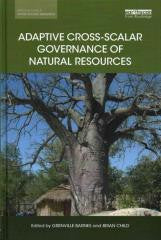 Adaptive Cross-Scalar Governance of Natural Resources