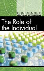 The Role of the Individual (Confronting Global Warming)