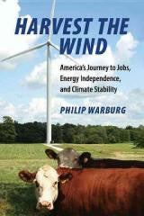Harvest the Wind: America's Journey to Jobs
