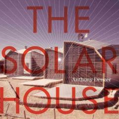 The Solar House: Pioneering Sustainable Design