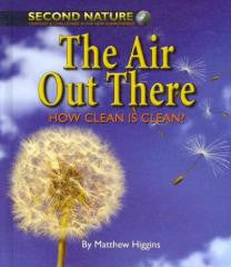 The Air Out There: How Clean Is Clean?