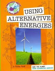 Using Alternative Energies