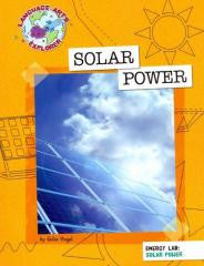 Solar Power (Language Arts Explorer: Energy Lab)