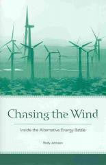 Chasing the Wind: Inside the Alternative Energy Battle